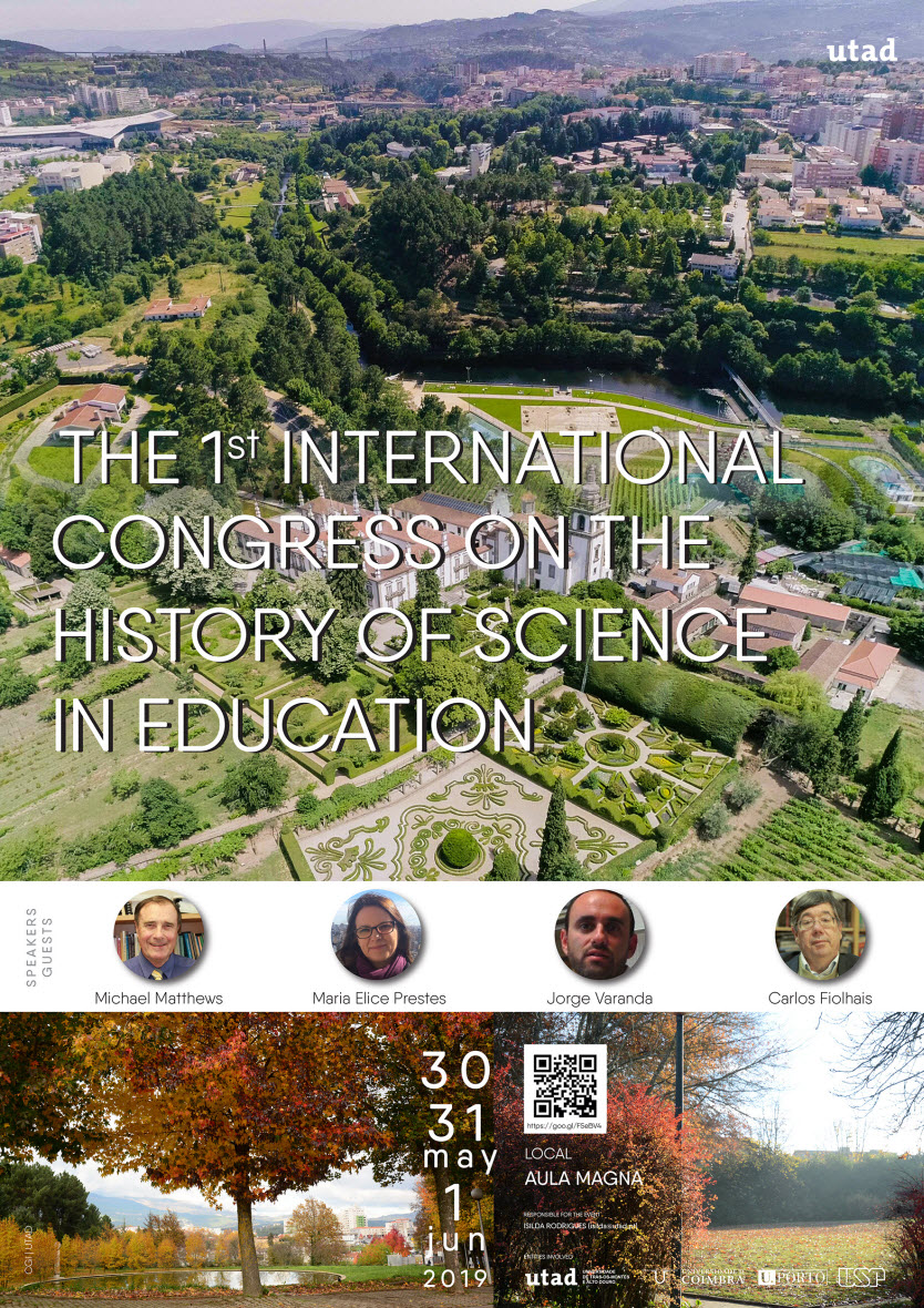 1º Congresso Internacional de História da Ciência no Ensino/The 1st International Congress on the History of Science in Education