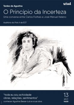 cartaz Agustina Bessa Luis Pincipio Incerteza